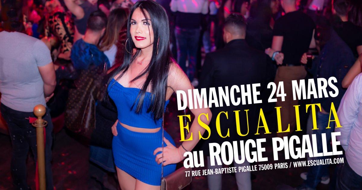 Soirée Escualita Transsexuel dimanche soir au Rouge Pigalle Paris