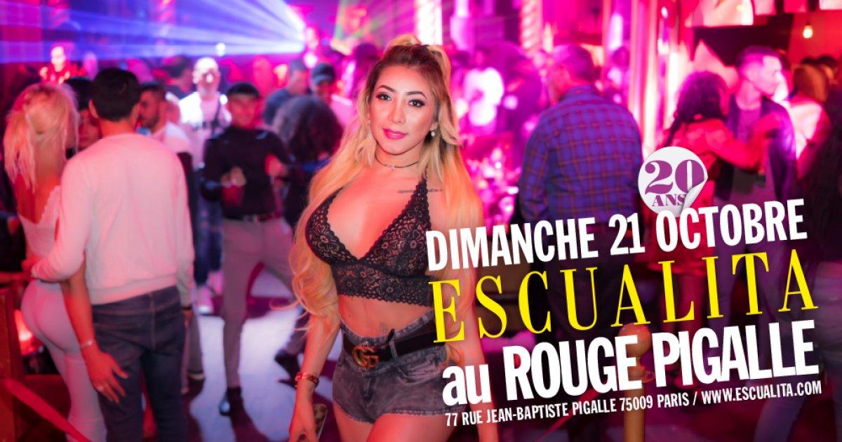 Soirée Escualita Dimanche au Rouge Pigalle Paris